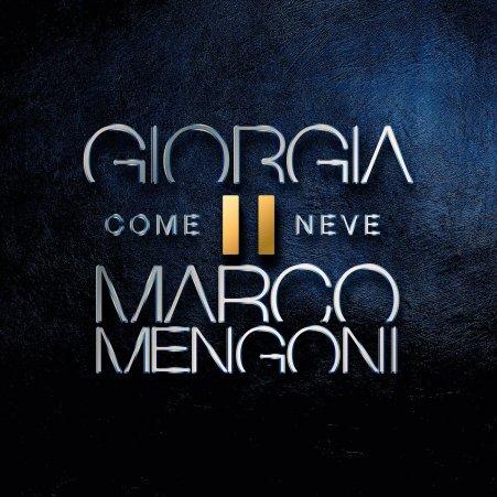 Come Neve - Giorgia e Marco Mengoni